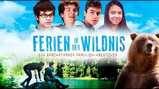 Ferien in der Wildnis l Trailer Deutsch HD