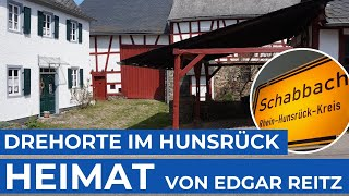 HEIMAT | Wo ist Schabbach? | Drehorte der Edgar Reitz Filme | Hunsrück