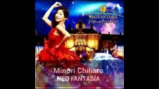 Minori Chihara NEO FANTASÍA 2013 Track 1.