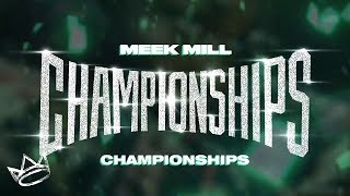 Meek Mill - Championships (Instrumental) | ReProd. By King LeeBoy