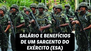 SALÁRIO E BENEFÍCIOS DE UM SARGENTO DO EXÉRCITO  (ESA)#01