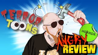 Terror Toons - Horror Movie Review - Angered Beast Reviewer - Episode 4