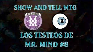 Los Testeos de Mr. Mind 08 - Standard (Esper Dragons vs Jund Company)