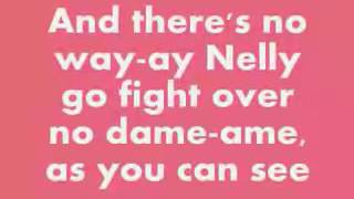 Nelly I Love You I Need You