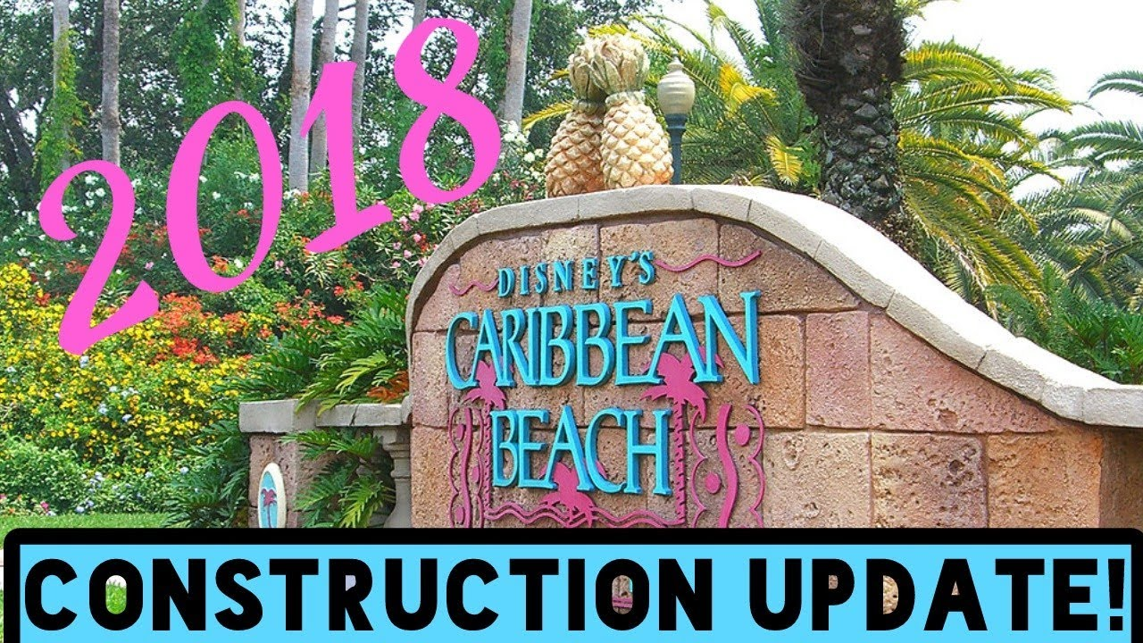 Caribbean Beach Resort Update Jan 8th 2018