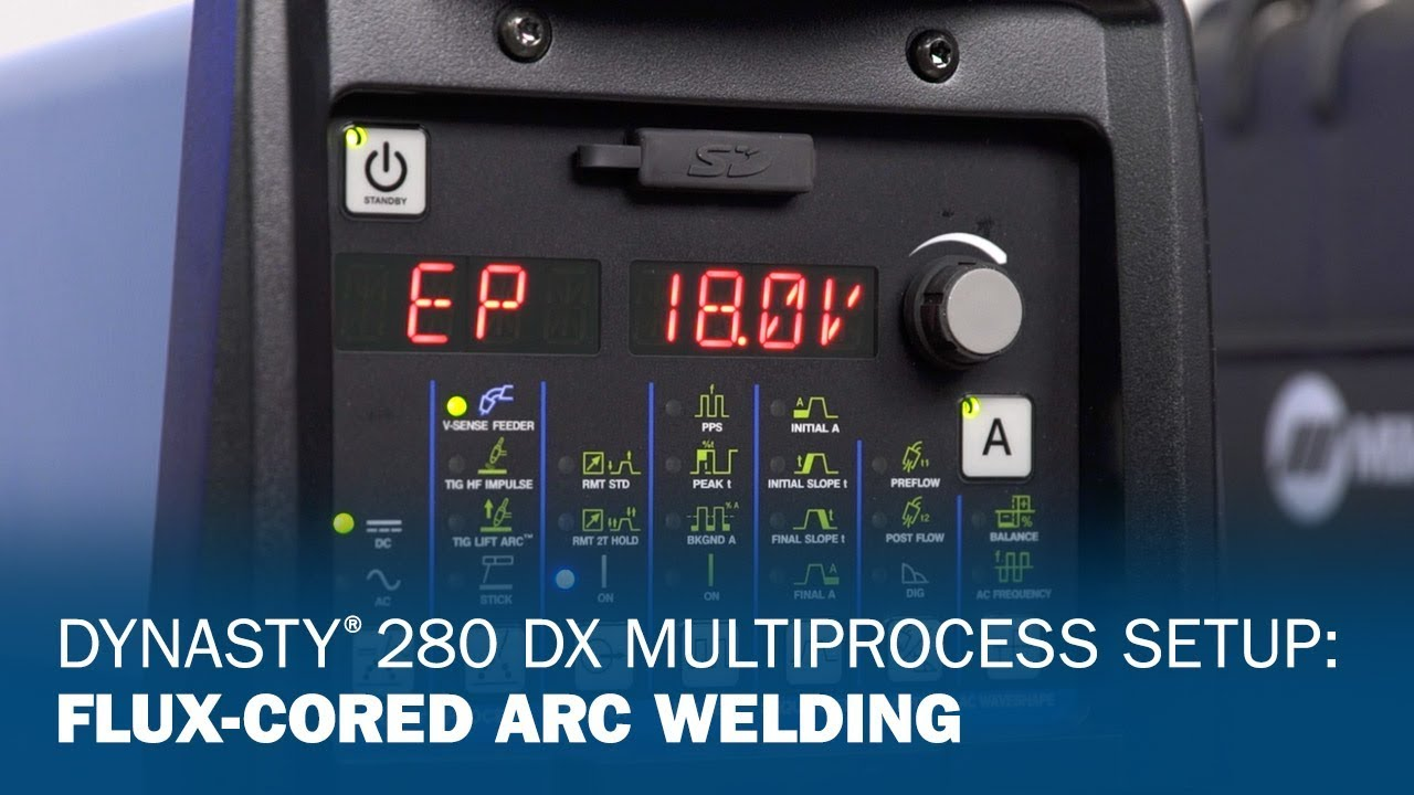 Dynasty 280 DX Multiprocess Setup: Flux-Cored Arc Welding - YouTube