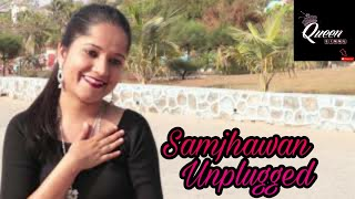 Samjhawan (Unplugged) | Female Cover By Seema Solanki | Humpty Sharma Ki Dulhania | Alia Bhatt