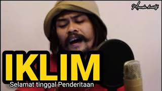 Download Lagu Iklim-selamat tinggal Penderitaan (elnino  ft willy preman pensiun cover)-lirik mp3