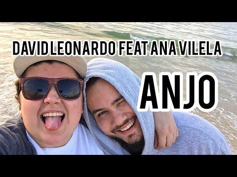 David Leonardo e Ana Vilela - Anjo