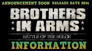 BROTHERS IN ARMS: BATTLE OF THE BULGE NEWS | OFFICIAL ANNOUNCMENT, MATT BAKER,STORY,RELEASE DATE