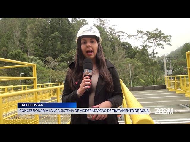 21-08-2019 - MODERNIZAÇÃO DA ETA DEBOSSAN - ZOOM TV JORNAL