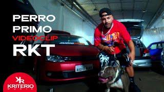 PERRO PRIMO RKT - Perro Primo, @DT.Bilardo - @BRIANMIX - @Seba Audioking