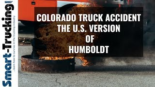 Deadly Colorado Truck Accident - The U.S. Version of Canada's Humboldt Crash