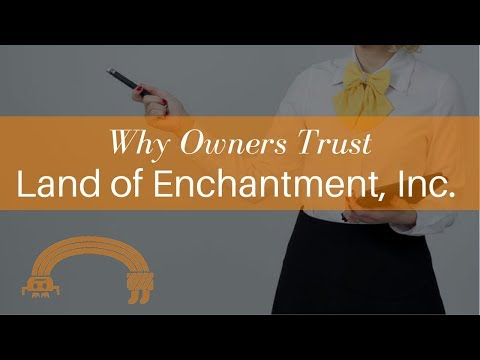 Why Owners Trust Land of Enchantment – Albuquerque Property