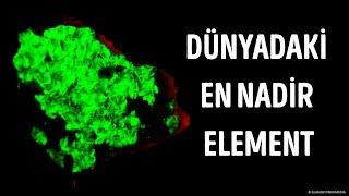 Dünyadaki en nadir element nedir?