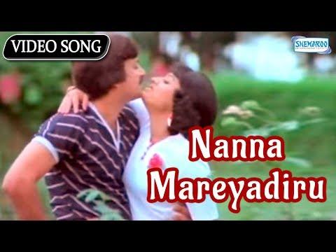 Nanna Mareyadiru - Kannada Hit Song