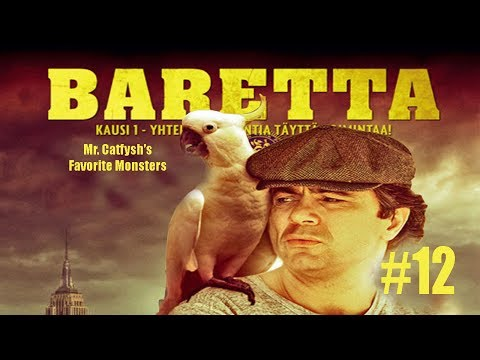 Mr. Catfysh's Favorite Monsters #12: Baretta