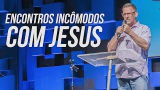 ENCONTROS INCÔMODOS COM JESUS 10.12.20 | Rev. Romer Cardoso