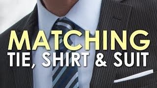 How to Match a Tie, Shirt, and Suit | The Art of Manliness