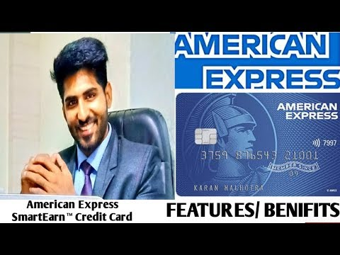 SMARTEARN AMERICAN EXPRESS CREDIT CARD FEATURES AND ELIGIBILITY.