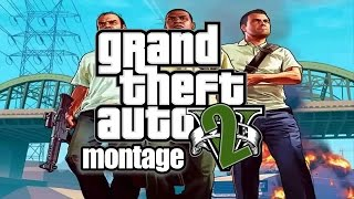 GTA V montage 2 (Let it Die Remix by Starset)