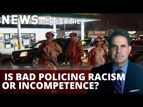Debate: Is bad policing racism or incompetence?