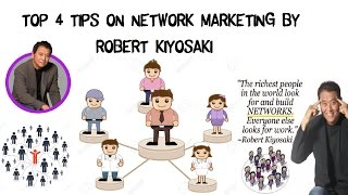 TOP 4 TIPS ON NETWORK MARKETING BY ROBERT KIYOSAKI || THIS IS PEOPLE HELPING PEOPLE BUSINESS