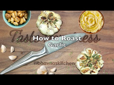 How to Roast Garlic in an Air Fryer or Oven Video Recipe | Homemade Roasted Garlic Bhavna's Kitchen