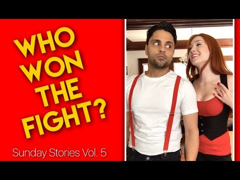 WHO WON THE FIGHT? (vlog: Sunday Stories Vol. 5)