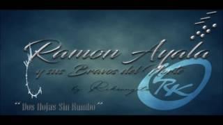 Ramon Ayala - Dos Hojas Sin Rumbo