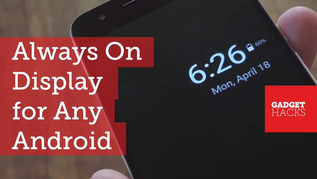 How to Get Samsung's 'Always On Display' on Any Android
