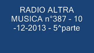 "RADIO ALTRA MUSICA n°387   10 12 2013  ""THE BEATLES""  5^parte"