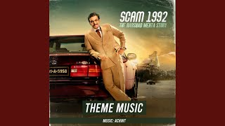 Scam 1992 Theme Music Images