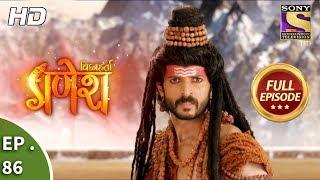 Vighnaharta Ganesh - Ep 86 - Full Episode - 21st December, 2017