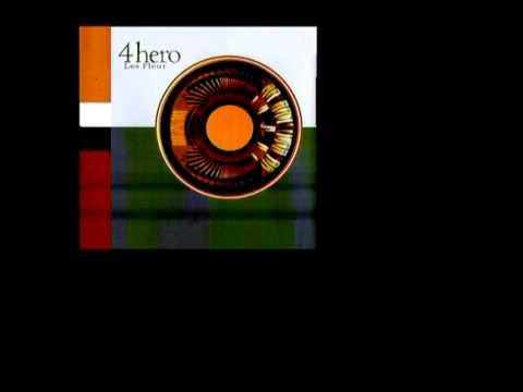 4hero - les fleur (instrumental)