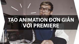 TRUCK | Tạo ANIMATION đơn giản với Premiere