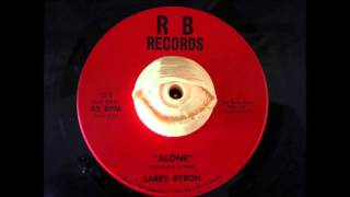 LARRY BYRON - Alone (R B Records, Strausstown, PA)