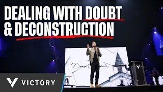 DEAR CHURCH PT. 2 | DEALING WITH DOUBT & DECONSTRUCTION | PAUL DAUGHERTY