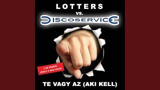Te vagy az (Aki kell) (You're my Love, You're My Life - Hungarian version club mix)