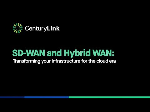 CenturyLink Expert Claudio Scola discusses the many benefits and challenges of SD-WAN and Hybrid WAN