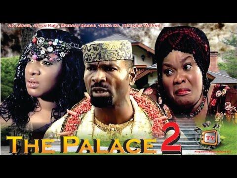 The Palace 2    - 2014 Latest Nigerian Nollywood Movie