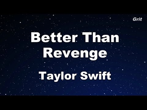 Better Than Revenge - Taylor Swift Karaoke【With Guide Melody】