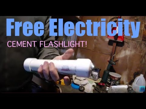 Cement Battery Flashlight! FREE ELECTRICITY
