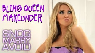 Queen of Bling | Snog Marry Avoid