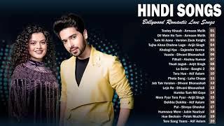 LAtest Hindi Bollywood Romantic Love Songs 2021 August - Armaan MALIK Arijit Singh Atif Aslam
