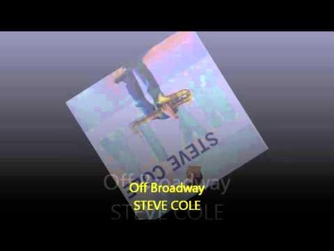 Steve Cole - OFF BROADWAY