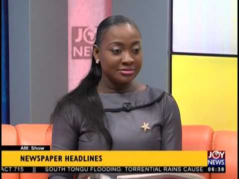 President Promotes Ghana First Agenda - AM Show Headlines on JoyNews (9-10-18)