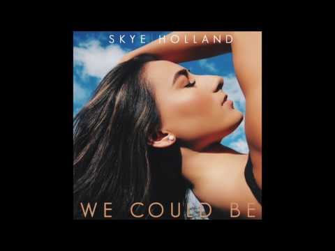 Skye Holland - We Could Be (Official Audio)