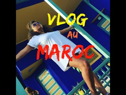 Vlog Roadtrip au Maroc 2016 ( Marrakech Meknes Agadir Kenitra ,...)