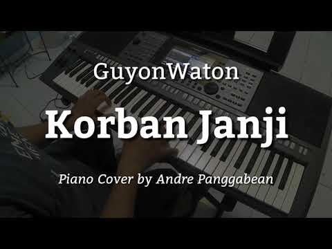 Korban Janji Guyonwaton Piano Cover By Andre Panggabean Youtube